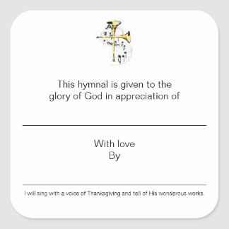 Hymnal Plates In Appreciation of Square Sticker