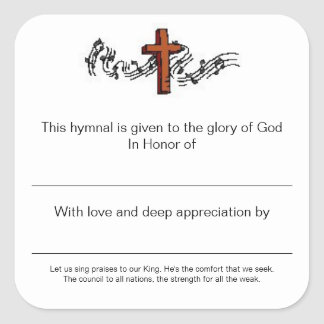 Hymnal Plates In Honor of Square Sticker