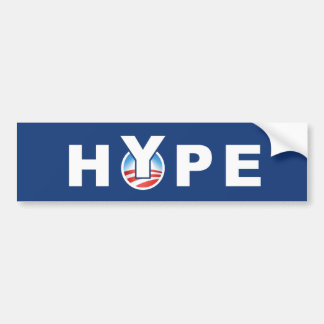 HYPE - OBAMA's HYPE Bumper Sticker
