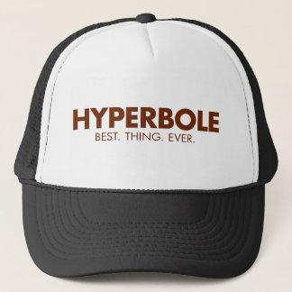 Hyperbole. Best Thing Ever Trucker Hat
