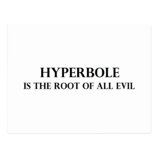 Hyperbole is the Root of all Evil Postcard