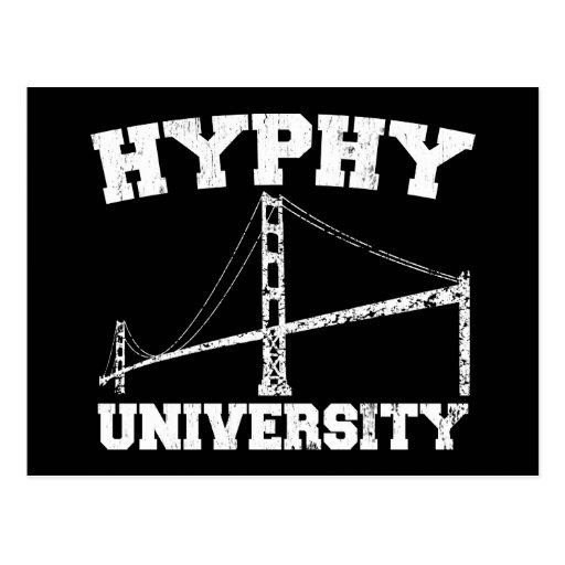 Hyphy University yay area Post Cards