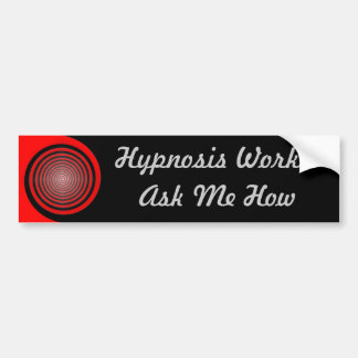 Hypnosis Works - Ask Me How, Bumper Sticker