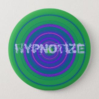 HYPNOTIZE 4 INCH ROUND BUTTON