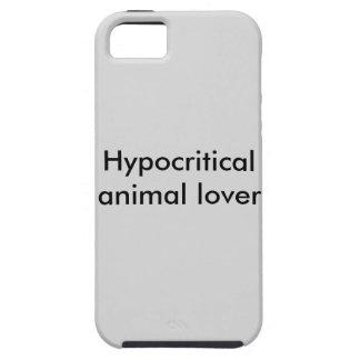 Hypocritical animal lover phone case