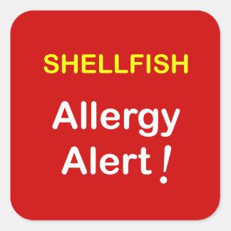 i1 - Allergy Alert - SHELLFISH. Square Sticker
