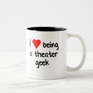I <3 Being a Theatre Geek Two-Tone Coffee Mug