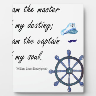 I a.m. the Captain of my Soul Plaque