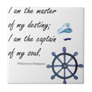 I a.m. the Captain of my Soul Tile