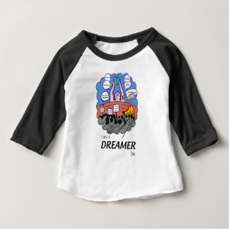 I a.m. to Dreamer too Baby T-Shirt