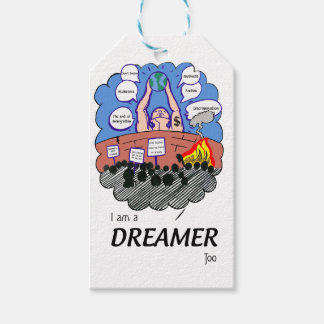I a.m. to Dreamer too Gift Tags