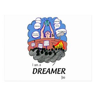 I a.m. to Dreamer too Postcard
