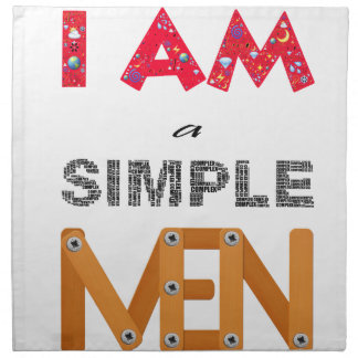 I A.M. TO SIMPLE MAN 2 NAPKIN