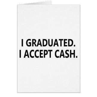 I accept cash Graduation Card