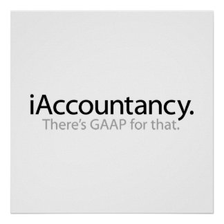 i Accountancy - There's GAAP For That Poster