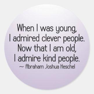 I admire kind people round sticker