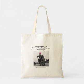 I admire women who choose to shine... tote bag