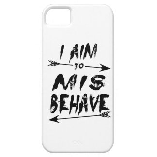 I aim to mis behave iPhone 5 cover