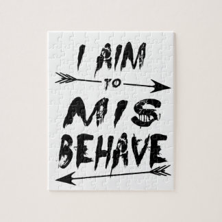 I aim to mis behave jigsaw puzzle