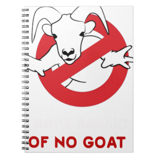 I aint no goat, animals pets gift t shirt spiral notebook