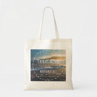 I Always Answer When Beach Calls - Tote Bag