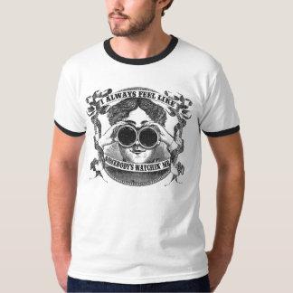 I Always Feel Like Somebody's Watchin' Me ringer T-Shirt