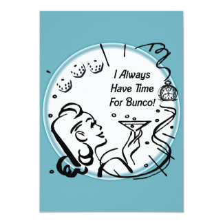 I Always Have Time For Bunco by Artinspired Card