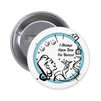I Always Have Time For Bunco by Artinspired Pin