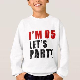 I Am 05 Let's Party Sweatshirt