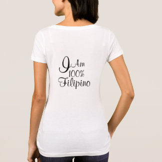 I am 100% Filipino T-Shirt