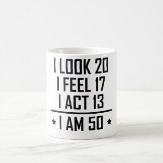 I Am 50 Funny 50th Birthday Coffee Mug