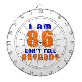 I Am 86 Don t Tell Anybody Funny Birthday Designs Dart Board