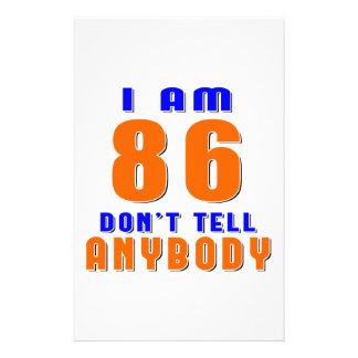 I Am 86 Don t Tell Anybody Funny Birthday Designs Custom Stationery