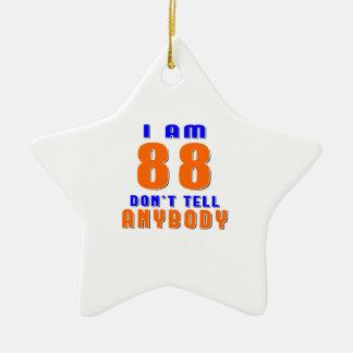 I Am 88 Don t Tell Anybody Funny Birthday Designs Christmas Tree Ornaments
