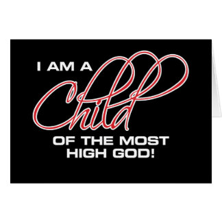 I Am A Child of the Most High God - Osteen Card