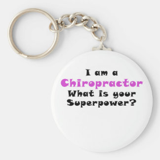 I am a Chiropractor What is your Superpower Keychain