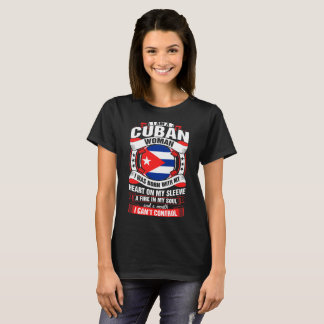 I Am A Cuban Woman Heart Sleeve Fire In Soul Shirt
