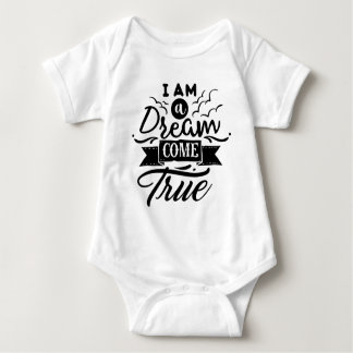 I am a Dream Come True Kid Baby Shirt