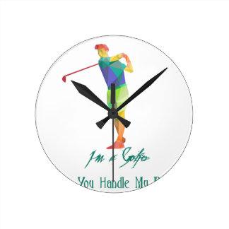 I am a Golfer - Can You Handle My Balls Clock