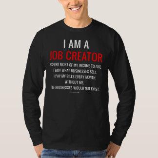 I Am a Job Creator T-Shirt