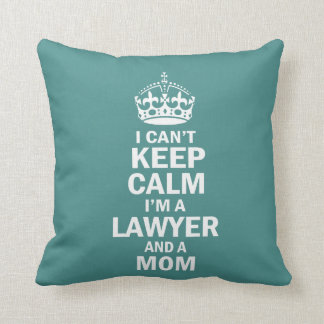I am a Lawyer and a Mom Throw Pillow