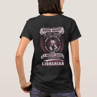I Am a Librarian funny women T-shirt