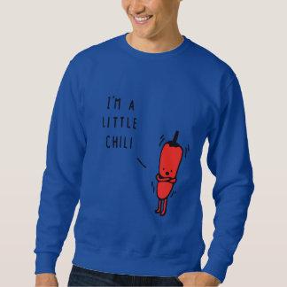 I am a little chili sweatshirt