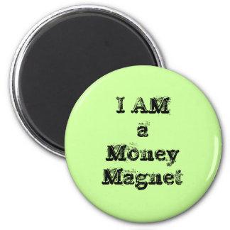 I Am a Money Magnet