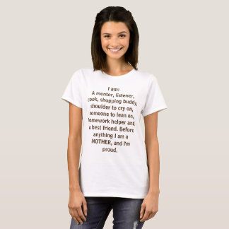 I am a MOTHER T-Shirt