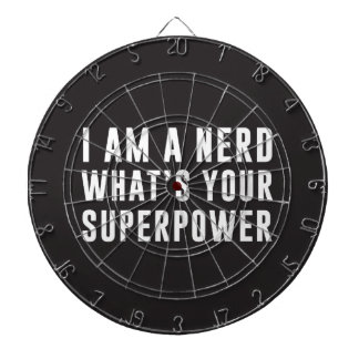 I am a nerd. What's your superpower? Dart Boards