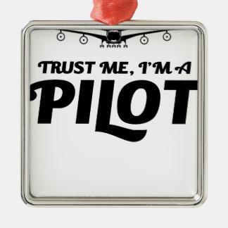 I am a Pilot Silver-Colored Square Ornament