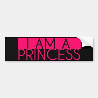 I Am a Princess Bumper Sticker