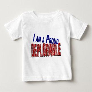 I Am A Proud DEPLORABLE Baby T-Shirt
