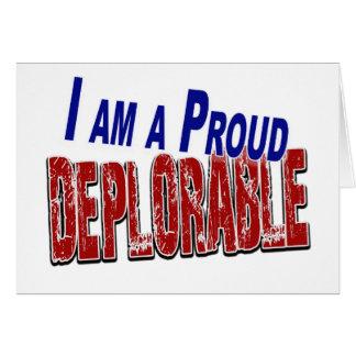 I Am A Proud DEPLORABLE Card